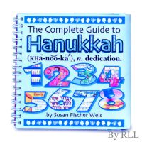 The Complete Guide to Chanukah